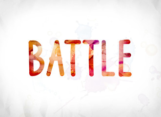 Battle Concept Painted Watercolor Word Art