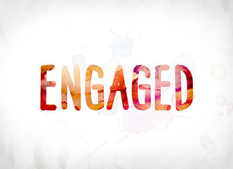 Engaged Concept Painted Watercolor Word Art