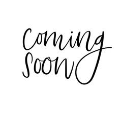 Coming soon hand lettering inscription. Vector Ink illustration for banner, badge, poster. Vector element for your design. Modern brush calligraphy. Handwritten text isolated on white background.