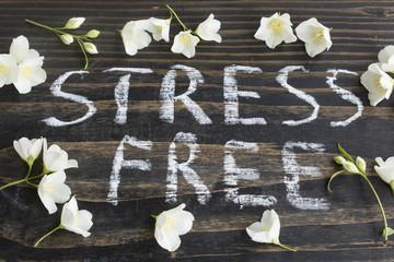Words Stress Free with Jasmine Flowers