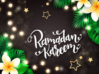 vector illustration of hand lettering greetings text - ramadan kareem with tropical flowers - plumeria, palm, monstera, shining lights garland, bulbs and gold stars
