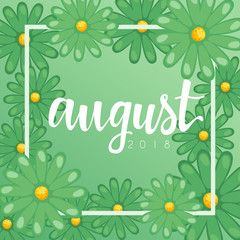 August : Calligraphy on background with flowers : Vector Illustration