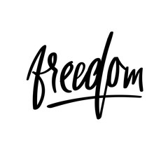 Freedom handwritten phrase. Vector ink illustration. Modern brush calligraphy. Isolated