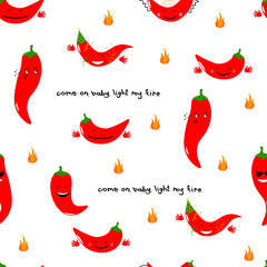 Chili emoji seamless pattern with handwritten quote Come on baby light my fire. Vector illustration