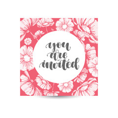 You are invited postcard. Ink hand written illustration. Modern brush calligraphy. Isolated on pink floral background greeting card.