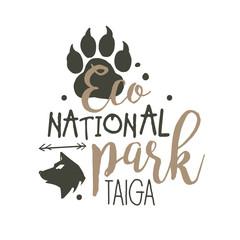 National park Taiga promo sign, hand drawn vector Illustration