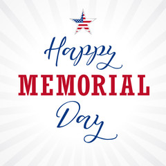 Happy Memorial Day USA lettering star light stripes. National american holiday illustration with star in national flag colors and text Happy Memorial Day