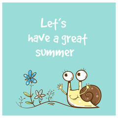 Vector summer card with cute cartoon snail and flowers. Funny animal. Vector image. Children's illustration.