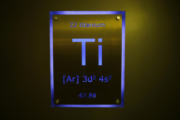 Sign showing titanium on the periodic table of elements is seen at the Nobel Biocare manufacturing facility in Yorba Linda, California