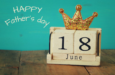18th of june. Father's day concept