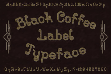 Black Coffee Label Typeface font. Isolated english alphabet.
