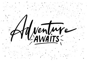 Adventure awaits. Ink brush pen hand drawn phrase lettering Wall mural