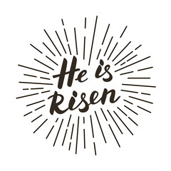 He is risen! Modern black and white lettering poster.