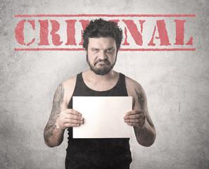 Criminal gangster.