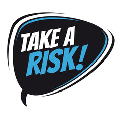 take a risk retro speech balloon