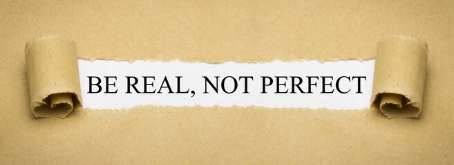 Be Real, not Perfect Wall mural
