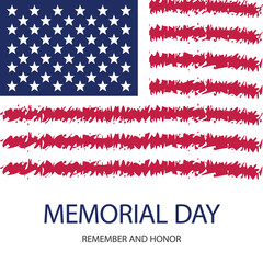 Happy memorial day card. National american holiday with USA flag. Festive poster with hand lettering. Remember and honor.