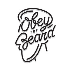Obey the beard typography print. Vector vintage illustration.
