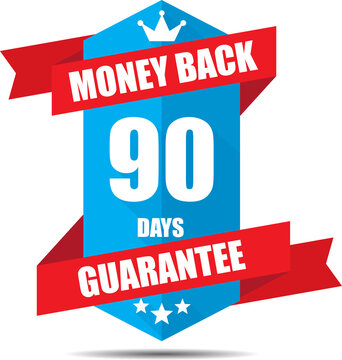 90 days money back guarantee Promotional Sale Blue Sign, Seal Graphic With Red Ribbons. A Specified Period Of Time.