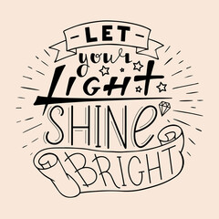 Let your light shine bright.
