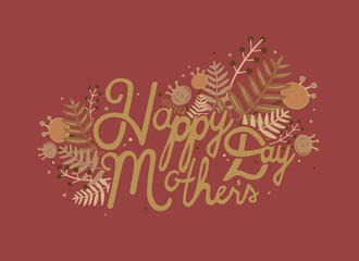 Postcard with inscription happy mother s day. Horizontal card with hand drawn lettering and flowers on brown background.
