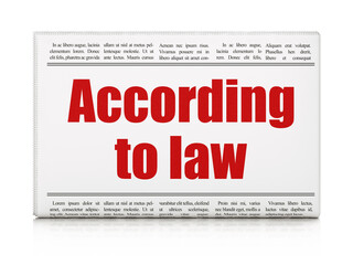 Law concept: newspaper headline According To Law