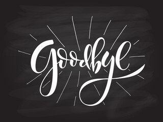 Hand sketched Goodbye lettering typography. Hand sketched inspirational quote 'Goodbye'.