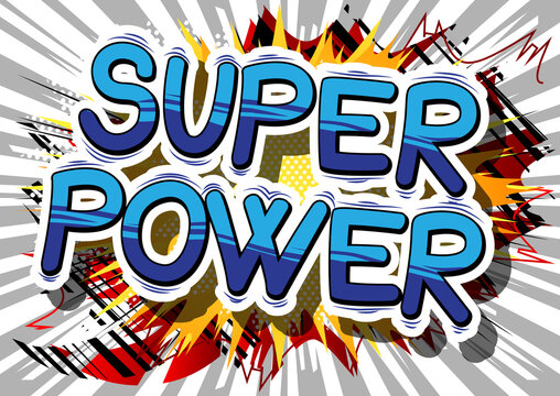 Super Power - Comic book style word on abstract background.