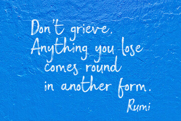 Do not grieve blue Rumi