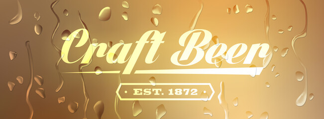 Craft Beer Sign on defocused background with water drops