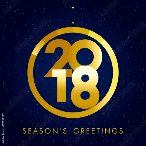 2018 seasons greetings gold happy new year card christmas ball 2018 seasons greetings gold happy new year card christmas ball consisting of golden colored vector m4hsunfo