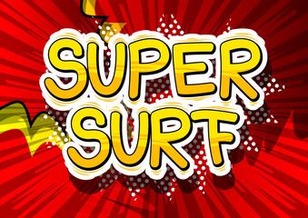 Super Surf - Comic book style phrase on abstract background.