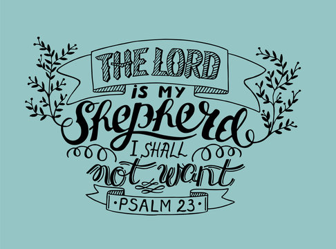 Hand lettering the Lord is my shepherd, made with leaves.