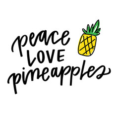Peace, Love, Pineapples