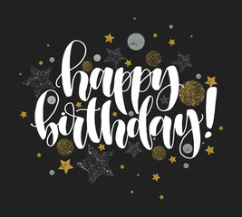 Happy Birthday! Beautiful greeting card calligraphy white text word silver stars and golden dots. T-shirt print or post card. Handwritten modern brush lettering black background.