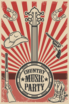 Сountry music party poster template. Vintage banjo on grunge background. Cowboy hat and boots, revolver, rifle. Vector illustration
