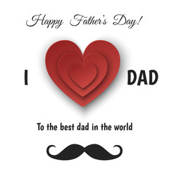Happy Father's Day greeting card with  paper heart.