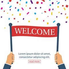 Holding Welcome sign in hand man. Vector illustration flat design. Isolated on white background. Warm greeting with colored confetti.