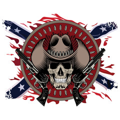 Design Gunfighter. Skull in cowboy hat, two crossed gun and bullets, on the backdrop of the American Confederate flag