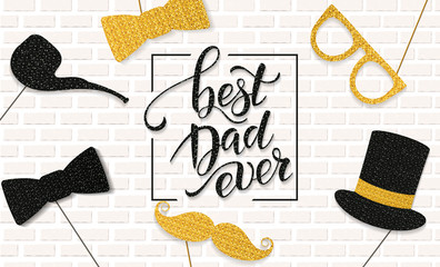 Fathers Day lettering. Props for photos with glitter texture. Summer holidays. Vector illustration EPS10.