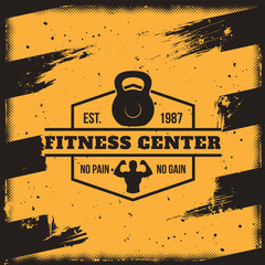Vector conceptual motivational poster for a fitness center, club in the grunge style. Excellent advertisement for the gym
