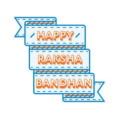 Happy Raksha Bandhan day emblem isolated vector illustration on white background. 7 august indian national holiday event label, greeting card decoration graphic element