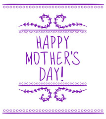 Happy mother's day inscription, VECTOR design element. Handwritten text.