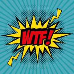 Comic like WTF pop art sign over teal striped background vector illustration