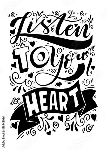 Listen To Your Heart With Floral Doodle On White Background Hand