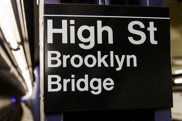 High St. Brooklyn Bridge Subway Station Sign