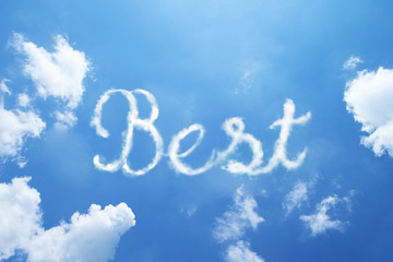 Best hand cloud written word on sky background. Calligraphy style.