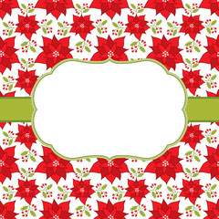 Vector Christmas and New Year Card Template with a Frame on Poinsettia Background.
