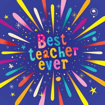 best teacher ever greeting card with burst explosion