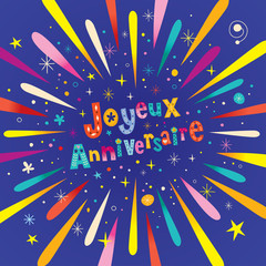 Joyeux Anniversaire Happy Birthday in French greeting card with burst explosion